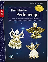 Himmlische Perlenengel: In vielen verschiedenen Varianten gefädelt