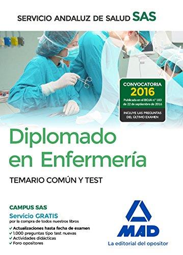 Diplomado en Enfermería del Servicio Andaluz de Salud. Temario Común y Test