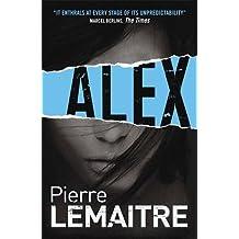 Alex: The Brigade Criminelle Trilogy Book 2
