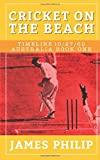 Cricket On The Beach (Timeline 10/27/62 - Australia)