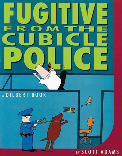 Dilbert 08 Fugitive From The Cubicle Police (Dilbert Book)
