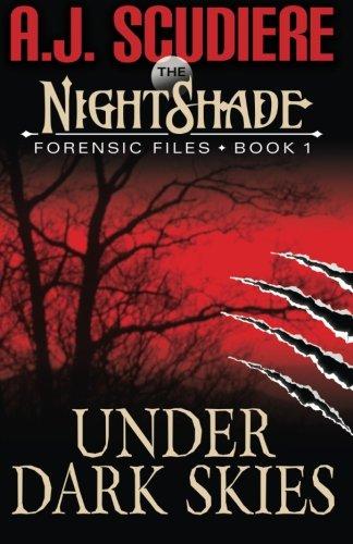 the-nightshade-forensic-files-under-dark-skies-book-1-volume-1