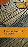 Toujours avec toi (French Edition)
