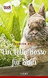 Ein Lollo Rosso für Sina von Jennifer Wellen