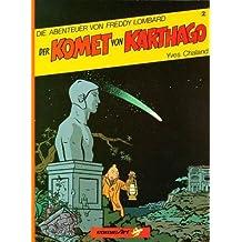 Die Abenteuer von Freddy Lombard 2. Der Komet von Karthago