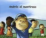 Andrés el mentiroso
