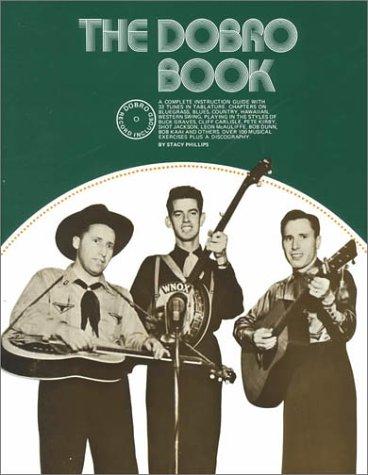 The Dobro Book por Stacy Phillips