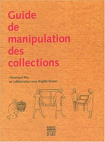 Guide de manipulation des collections par V. Illes