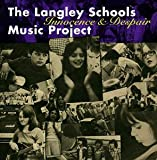 Songtexte von The Langley Schools Music Project - Innocence & Despair