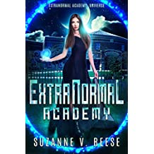 ExtraNormal Academy (ExtraNormal Academy Book #1) (English Edition)