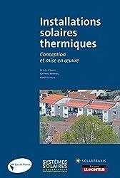 Installations solaires thermiques: Conception et mise en oeuvre