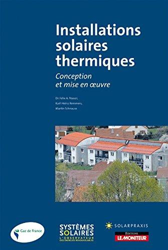 Installations solaires thermiques: Conception et mise en oeuvre par Felix A. Dr. Peuser