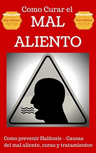 mal-aliento-halitosis-explicado-para-principiantes-remedios-naturales-y-tratamientos-sencillos-como-