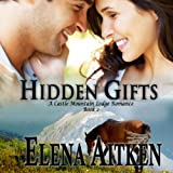 Hidden Gifts: A Castle Mountain Lodge Romance, Book 2