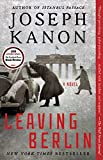 Leaving Berlin: A Novel (English Edition)