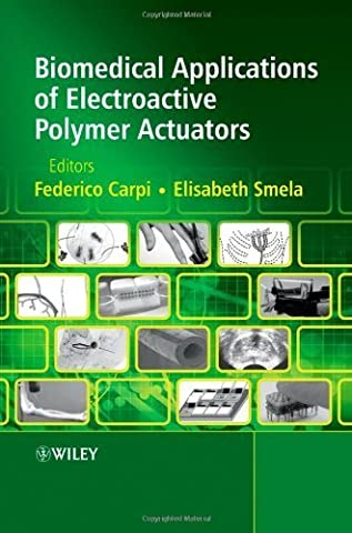 Biomedical Applications of Electroactive Polymer Actuators by Wiley