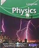 Longman Physics 11-14 2009 (LONGMAN SCIENCE 11 TO 14)
