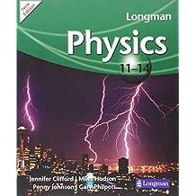 Longman Physics 11-14 (2009 edition) (LONGMAN SCIENCE 11 TO 14)