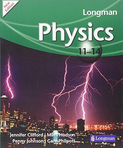 Longman Physics 11-14 (2009 edition) (LONGMAN SCIENCE 11 TO 14) por Gary Philpott