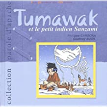 Tumawak et le petit indien Sanzami