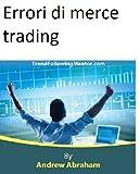 eBook Gratis da Scaricare Errori di merce trading Trend Following Mentor (PDF,EPUB,MOBI) Online Italiano