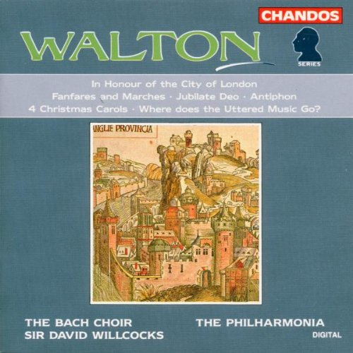 Walton : in Honour of the City - Crown Imperial - Jubilate Deo...