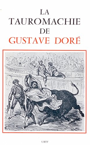 La tauromachie de Gustave Dor