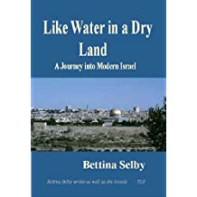 Like Water in a dry Land (English Edition)