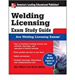 [(Welding Licensing Exam: Study Guide)] [Author: Rex Miller] published on (June, 2007)