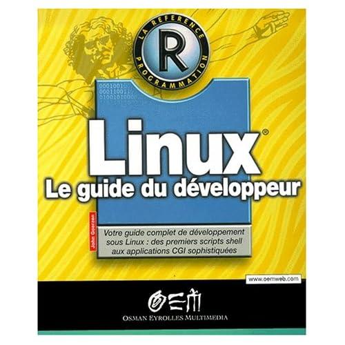 Linux. Le guide du développeur