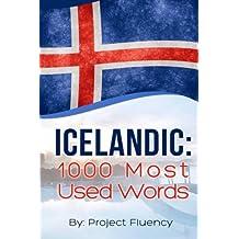 Icelandic: 1000 Most Used Words: Speak Icelandic, Fast Language Learning, Beginners, (Norwegian, Swedish, Danish)