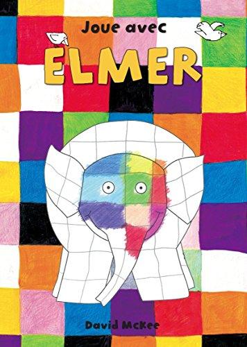 Joue avec Elmer par McKee David