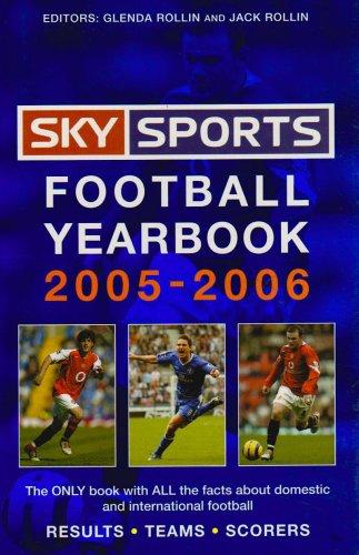 Sky Sports Football Yearbook 2005-2006 (Deutschland 2006 Fussball Ball)