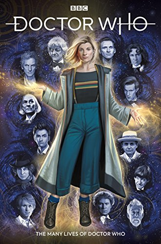 Preisvergleich Produktbild Doctor Who: The Thirteenth Doctor Volume 0 - The Many Lives of Doctor Who (Doctor Who: Thirteenth Doctor)