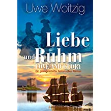Love and Glory - Liebe und Ruhm