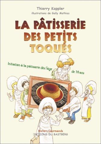 La pâtisserie des petits toqués