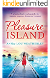 Pleasure Island: A gripping beach read packed with mystery, suspense, drama and romance