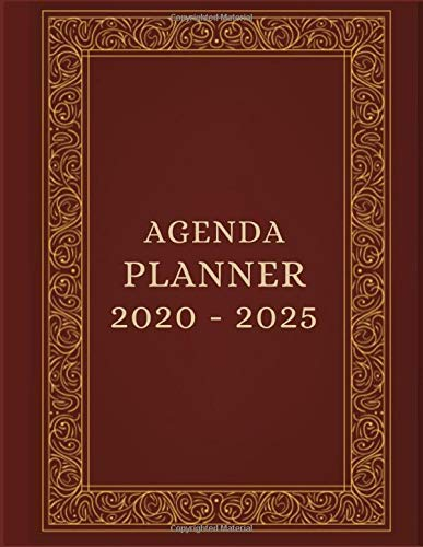 AGENDA PLANNER 2020 - 2025: Business Organizer journal for taking minutes of Meetings, Attendees, and Action items -