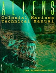 Aliens Technical Manual by Dave Hughes (1995-03-15)