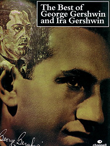 The Best of George Gershwin and Ira Gershwin: