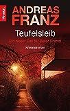Teufelsleib: Ein neuer Fall für Peter Brandt. Kriminalroman