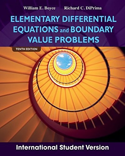 Elementary Differential Equations and Boundary Value Problems by Richard DiPrima William Boyce (2013-01-01)