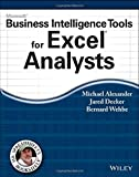 Microsoft Business Intelligence Tools for Excel Analysts 1st edition by Alexander, Michael, Decker, Jared, Wehbe, Bernard (2014) Paperback