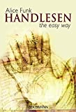 Handlesen: the easy way - Alice Funk