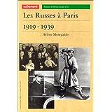 Les Russes à Paris 1919-1939