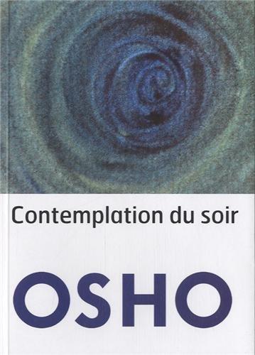 Contemplation du soir par OSHO