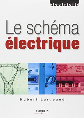 Le schéma électrique par Hubert Largeaud