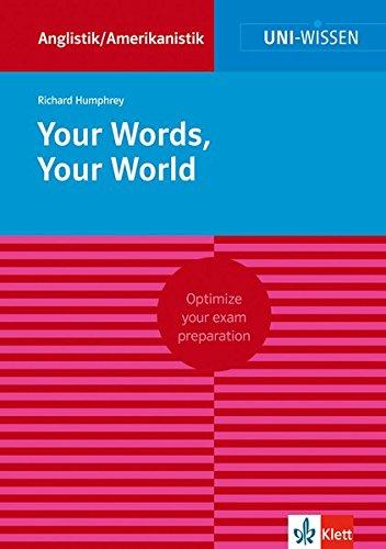 Uni Wissen Your Words, Your World: Anglistik/Amerikanistik, Sicher im Studium (Uni-Wissen Anglistik/Amerikanistik)