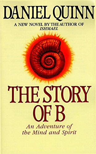 The Story of B (Ishmael)