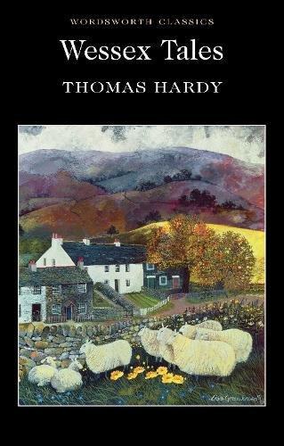 Wessex Tales (Wordsworth Classics) por Thomas Hardy